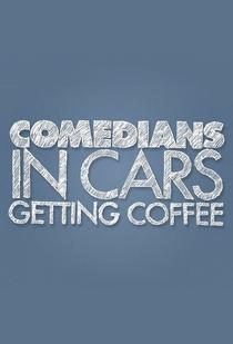 Comediantes em Carros Tomando Café - Poster / Capa / Cartaz - Oficial 1