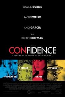 Confidence - O Golpe Perfeito - Poster / Capa / Cartaz - Oficial 1