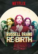 Russell Brand: Renascimento (Russell Brand: Re:Birth)