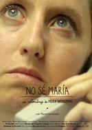 Não sei, Maria (No sé María)