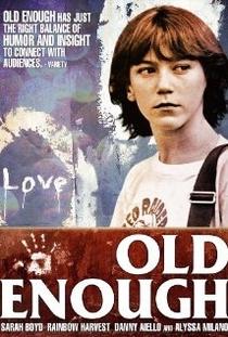 Old Enough - Poster / Capa / Cartaz - Oficial 1