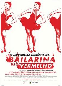 A Verdadeira História da Bailarina de Vermelho - Poster / Capa / Cartaz - Oficial 2