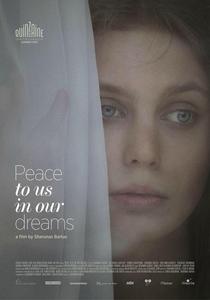 Paz Para Nós em Nossos Sonhos - Poster / Capa / Cartaz - Oficial 1