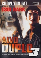 Alvo Duplo 3 (Ying Hung Boon Sik III:  Jik Yeung Ji Gor / A Better Tomorrow 3: Love and Death in Saigon)