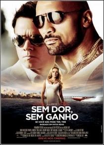 Sem Dor, Sem Ganho - Poster / Capa / Cartaz - Oficial 4