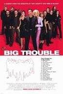 Grande Problema (Big Trouble)