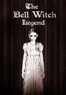 The Bell Witch Legend (The Bell Witch Legend)