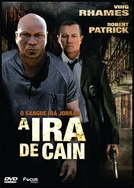 A Ira de Cain (The Wrath of Cain)