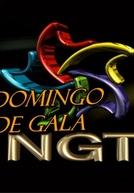 Domingo de Gala NGT (Domingo de Gala NGT)