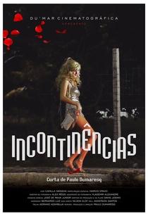 INCONTINÊNCIAS - Poster / Capa / Cartaz - Oficial 1