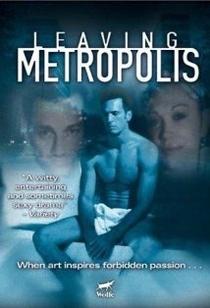 Leaving Metropolis - Poster / Capa / Cartaz - Oficial 1