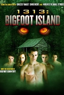 1313: Bigfoot Island - Poster / Capa / Cartaz - Oficial 1
