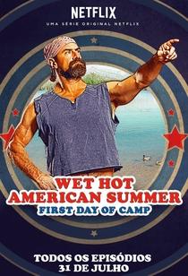 Wet Hot American Summer: Primeiro Dia de Acampamento - Poster / Capa / Cartaz - Oficial 4