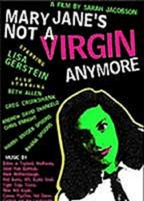 Mary Jane's Not a Virgin Anymore - Poster / Capa / Cartaz - Oficial 1