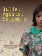 Julie, Agosto, Setembro (Julie, Agosto, Setembro)