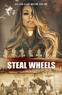 Steal Wheels (Steal Wheels)