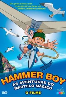 Hammer Boy - As Aventuras do Martelo Mágico - Poster / Capa / Cartaz - Oficial 1
