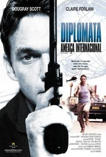 Diplomata - Ameaça Internacional - Poster / Capa / Cartaz - Oficial 1