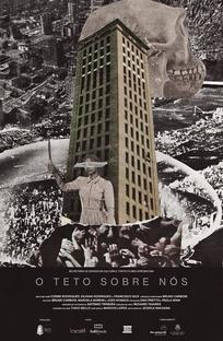 O Teto Sobre Nós - Poster / Capa / Cartaz - Oficial 1