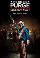 12 Horas para Sobreviver: O Ano da Eleição (The Purge: Election Year)