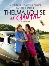 Thelma, Louise e Chantal - Poster / Capa / Cartaz - Oficial 1