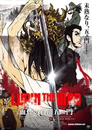 Lupin the Third: The Blood Spray of Goemon Ishikawa (Lupin the IIIrd: Chikemuri no Ishikawa Goemon)