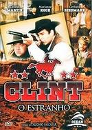 Clint, O Estranho (Clint el solitario)