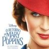 "Crítica: O Retorno de Mary Poppins (""Mary Poppins Returns"") | CineCríticas"