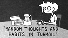 RANDOM THOUGHTS AND HABITS IN TURMOIL (RANDOM THOUGHTS AND HABITS IN TURMOIL)