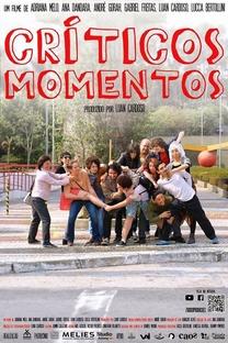 Críticos Momentos - Poster / Capa / Cartaz - Oficial 1