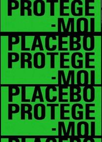 Protège-Moi- Placebo - Poster / Capa / Cartaz - Oficial 1