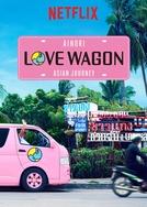 Love Wagon: Asian Journey (Ainori: Asian Journey)