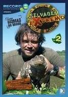 Selvagem Ao Extremo Volume 2  (Selvagem Ao Extremo)