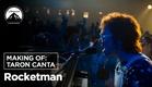 Rocketman | Bastidores: Taron canta | Paramount Pictures Brasil
