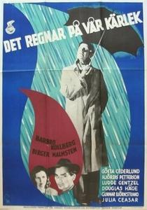 Chove Sobre Nosso Amor - Poster / Capa / Cartaz - Oficial 1
