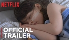 Life Overtakes Me | Official Trailer | Netflix