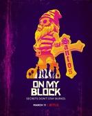 On My Block (3ª Temporada) (On My Block (Season 3))
