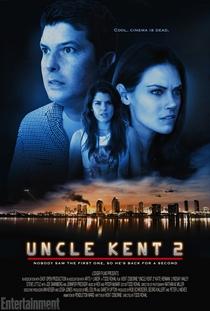 Uncle Kent 2 - Poster / Capa / Cartaz - Oficial 1