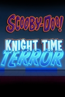 LEGO Scooby-Doo!: Terror com o Cavaleiro Negro (LEGO Scooby-Doo!: Knight Time Terror)