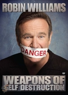 Robin Williams Weapons Of Self Destruction (Robin Williams Weapons Of Self Destruction)