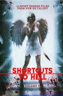 Shortcuts to Hell: Volume 1 (Shortcuts to Hell: Volume 1)