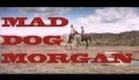 Mad Dog Morgan Tromasterpiece Trailer