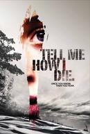 Como Eu Morro (Tell Me How I Die)