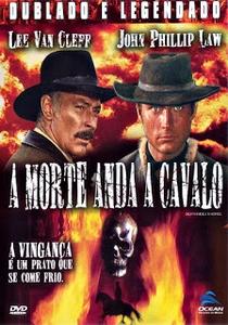 A Morte Anda a Cavalo - Poster / Capa / Cartaz - Oficial 5