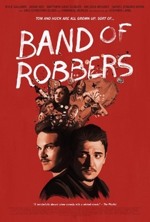 Band of Robbers - Poster / Capa / Cartaz - Oficial 1