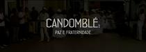 Candomblé: Paz e Fraternidade - Poster / Capa / Cartaz - Oficial 1