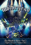Motörhead - The Wörld Is Ours - Vol 2 (Anywhere Crazy As Anywhere Else)