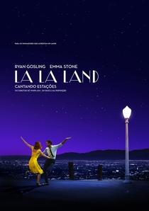 La La Land: Cantando Estações - Poster / Capa / Cartaz - Oficial 1