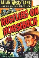 O Rancho da Discórdia (Rustlers on Horseback)