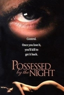 Fluídos do Mal (Possessed by the Night)